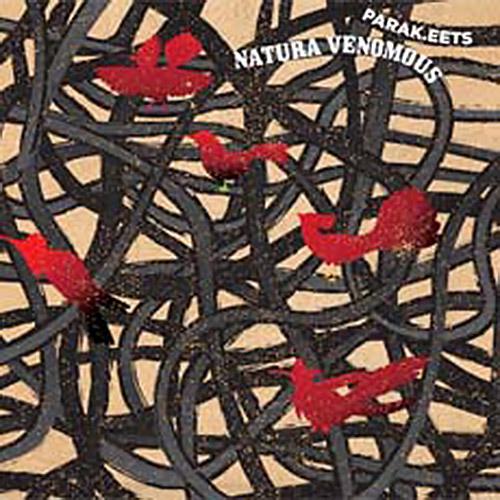Parak.eets (Ute Wassermann / Richard Scott / Emilio Gordoa): Natura Venomous (Creative Sources)