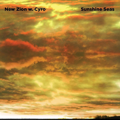 New Zion Trio & Cyro Baptista: Sunshine Seas [VINYL] (Rarenoise Records)