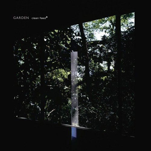 Parrinha, Bruno / Luis Lopes / Ricardo Jacinto: Garden (Clean Feed)