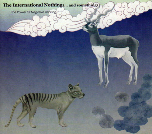 The International Nothing: The Power Of Negative Thinking (Monotype)