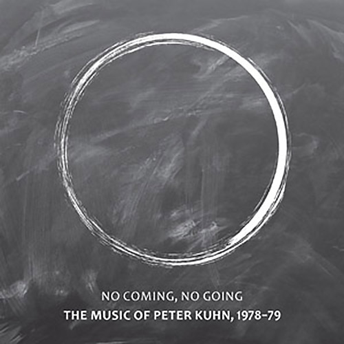Kuhn, Peter (w/ Toshinori Kondo / Arthur Williams / William Parker / Denis Charles): No Coming, No G (NoBusiness)