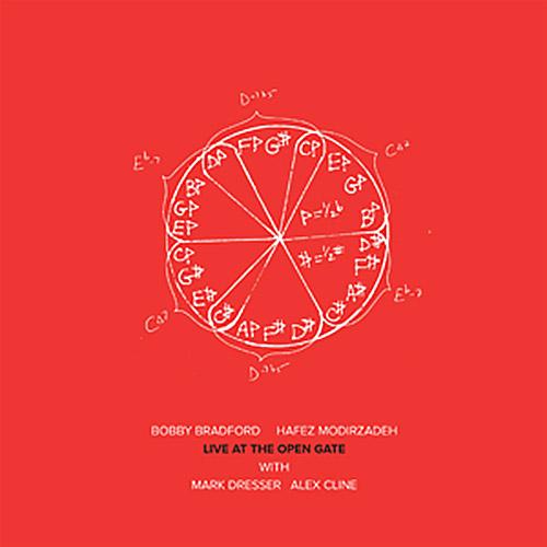 Bradford, Bobby / Hafez Modirzadeh / Mark Dresser / Alex Cline: Live At The Open Gate [VINYL] (NoBusiness)