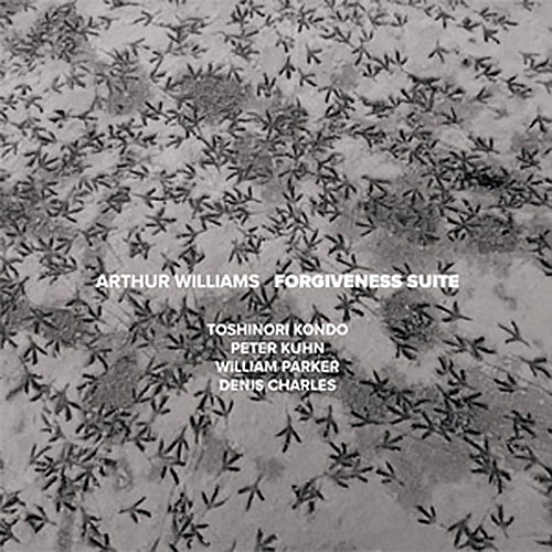 Williams, Arthur (w/ Peter Kuhn / Toshinori Kondo / William Parker / Denis Charles): Forgiveness Sui (NoBusiness)