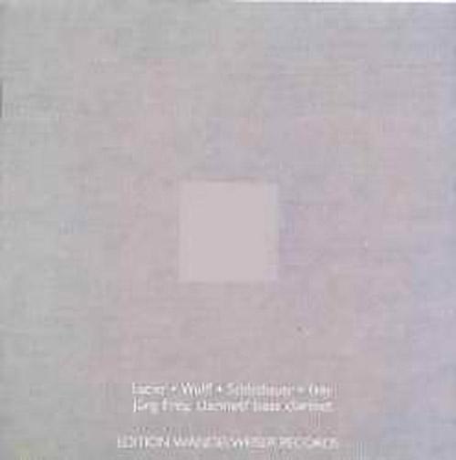 Frey, Jurg: Lucier . Wolff . Schlothauer . Frey (Edition Wandelweiser Records)