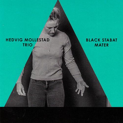 Mollestad, Hedvig Trio: Black Stabat Mater [VINYL] (Rune Grammofon)