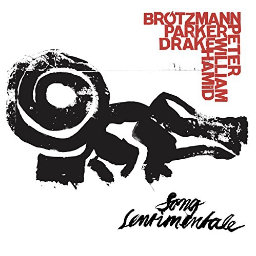Brotzmann, Peter / William Parker / Hamid Drake: Song Sentimentale [VINYL] (Otoroku)
