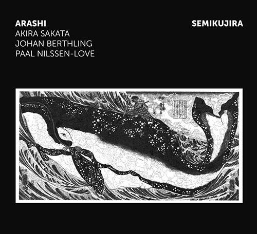 Arashi (Sakata / Berthling / Nilssen-Love): Semikujira [VINYL] (Trost Records)