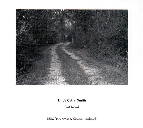 Smith, Linda Catlin : Dirt Road (Another Timbre)