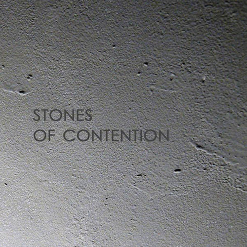 Stones Of Contention : Stones Of Contention (Citystream)
