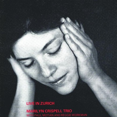 Crispell Trio, Marilyn: Live in Zurich (Leo)