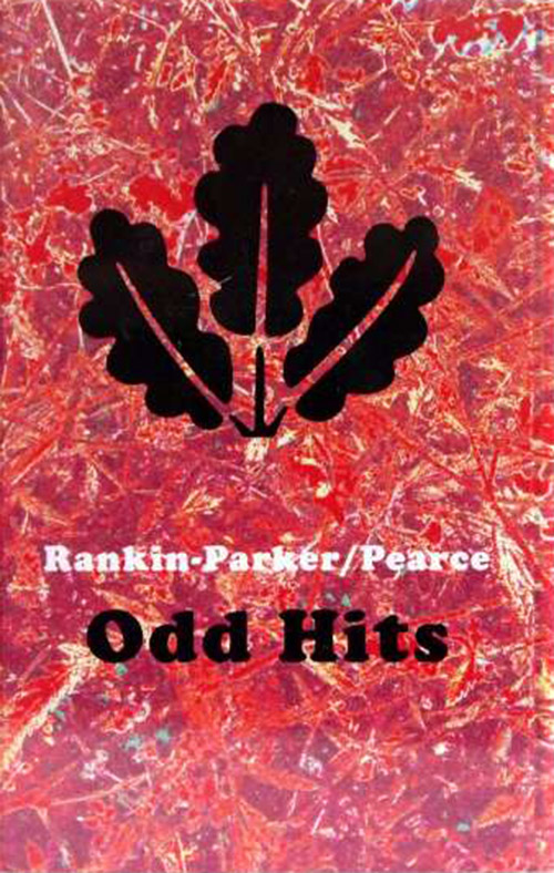 Rankin-Parker/Pearce: Odd Hits [CASSETTE with DOWNLOAD CODE] (Astral Spirits)