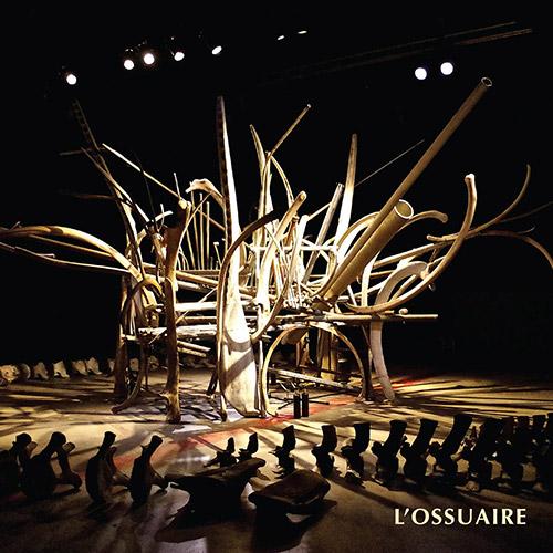 Blouin, Hugo / Claude Bourque / Paul Gregoire: L' Ossuaire [2 CDs] (Tour de Bras)