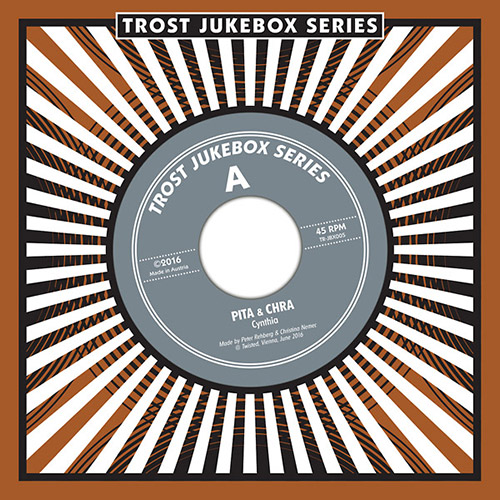 Pita & Chra: Jukebox-Series 005 [7-inch VINYL] (Trost Records)