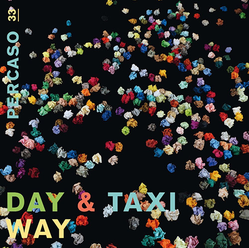 Day & Taxi (Gallio / Jeger / Meier): Way [VINYL 2 LPs + CD] (Percaso)