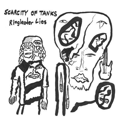 Scarcity Of Tanks: Ringleader Of Lies (Total Life Society Records)