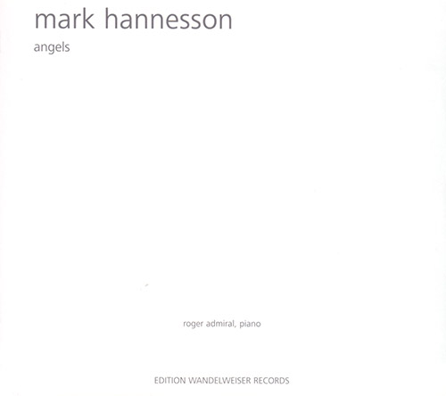 Hannesson, Mark: Angels (Edition Wandelweiser Records)
