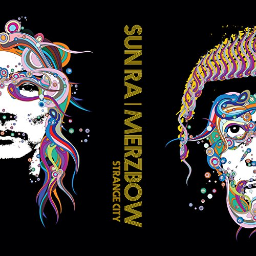 Sun Ra / Merzbow: Strange City [VINYL] (Cold Spring Records)