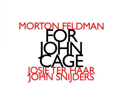 Feldman, Morton : For John Cage (Hat [now] ART)