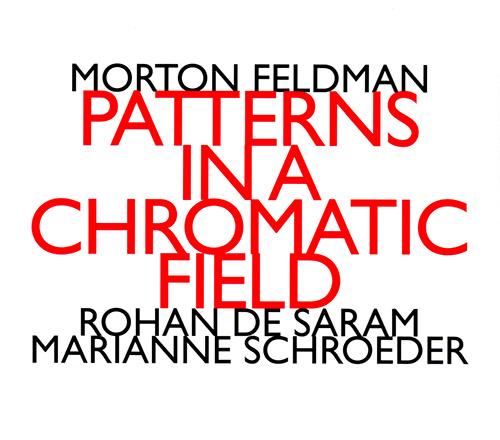 Feldman, Morton : Patterns In A Chromatic Field [2 CDs] (Hat [now] ART)
