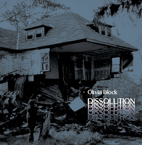 Block, Olivia : Dissolution [VINYL + DOWNLOAD] (Glistening Examples)