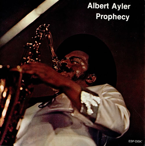 Ayler, Albert: Prophecy [VINYL] (ESP-Disk)