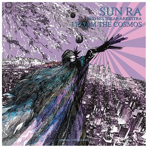 Sun Ra & His Solar Arkestra: I Roam The Cosmos [VINYL] (Art Yard)