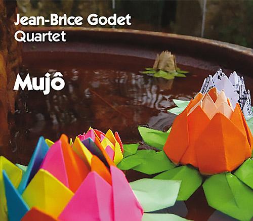 Godet, Jean-Brice Quartet (Godet / Attias / Niggenkemper / Costa): Mujo (Fou Records)