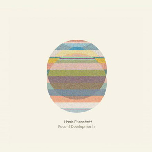 Eisenstadt, Harris: Recent Developments (Songlines)