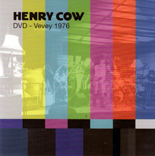 Henry Cow: Vol. 10: Vevey 1976 [DVD] (Recommended Records)