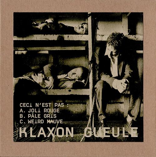 Klaxon Gueule: Ceci n'est pas [3 CDs] (Sono Sordo)