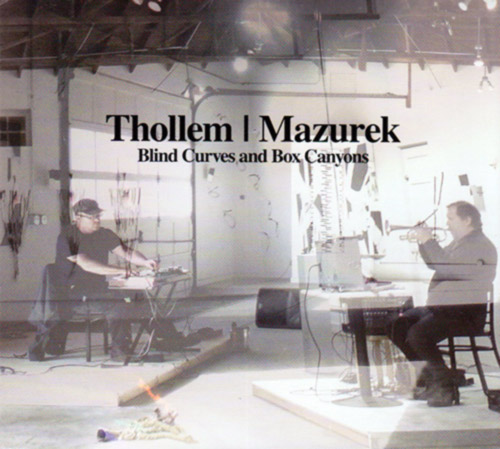 Thollem / Mazurek: Blind Curves and Box Canyons (Relative Pitch)