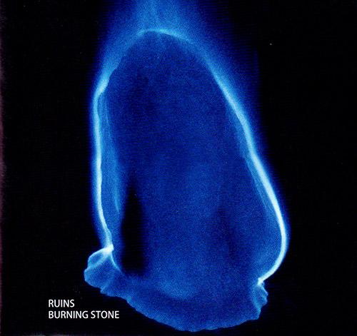 Ruins: Burning Stone [REISSUE] (Magaibutsu Limited)