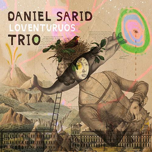 Sarid, Daniel Trio: Leventuruos (OutNow Recordings)