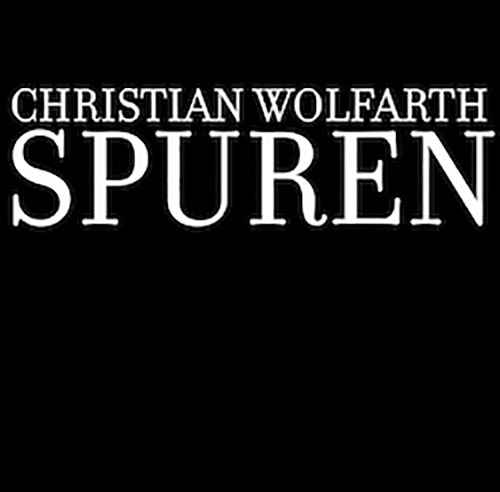 Wolfarth, Christian: Spuren [VINYL] (Hiddenbell Records)