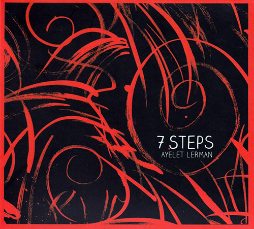 Lerman, Ayelet : 7 Steps (Creative Sources)