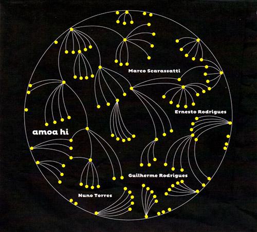 Scarassatti / Rodrigues / Rodrigues / Torres: Amoa Hi (Creative Sources)