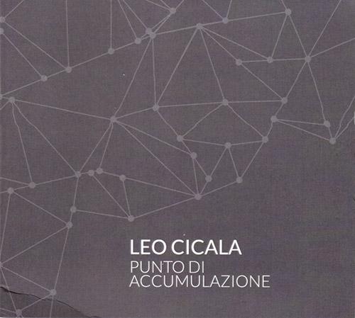 Cicala, Leo : Punto Di Accumulazione (Creative Sources)