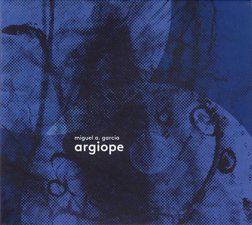 Garcia, Miguel A. : Argiope (Creative Sources)