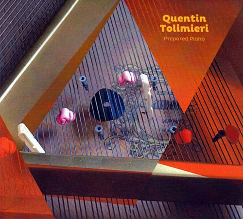 Tolimieri, Quentin : Prepared Piano (Creative Sources)