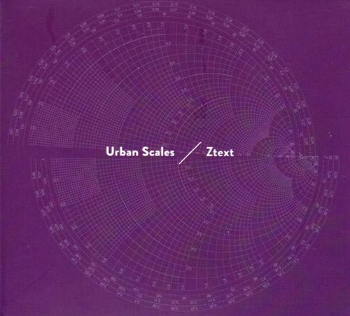 Urban Scales (Lebegue / Gargaud): Ztext (Creative Sources)