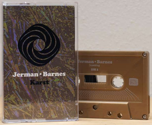 Jerman / Barnes: Karst [CASSETTE + DOWNLOAD] (Astral Spirits)