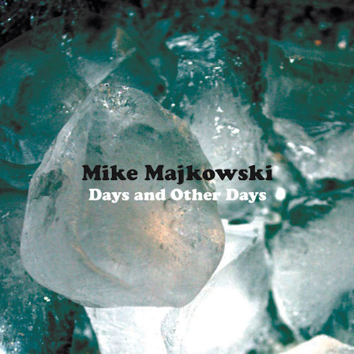 Majkowski, Mike : Days and Other Days [VINYL] (Astral Spirits)