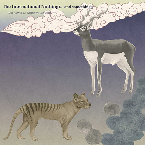 International Nothing, The: The Power Of Negative Thinking [VINYL] (Monotype)