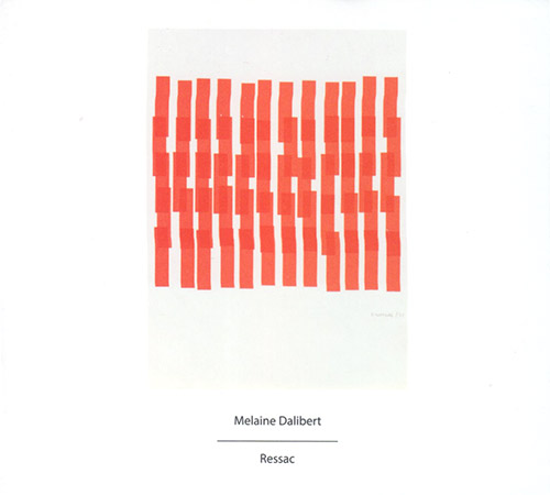 Dalibert, Melaine : Ressac (Another Timbre)