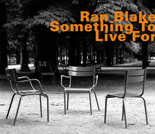 Blake, Ran: Something To Live For (Hatology)