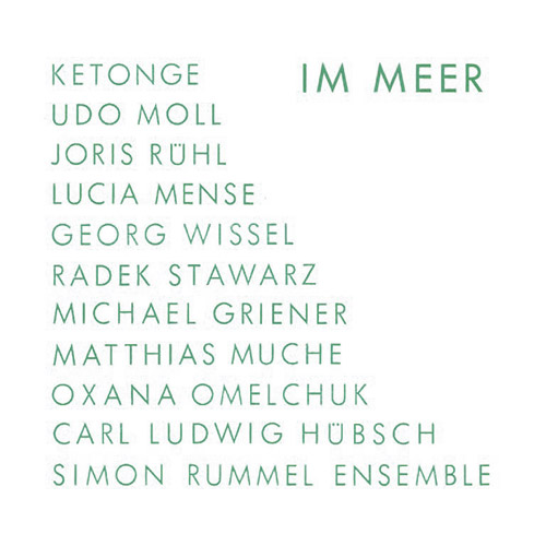 Rummel, Simon Ensemble: IM MEER (Umlaut Records)