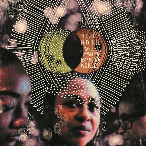 Mitchell, Nicole: Mandorla Awakening II: Emerging Worlds (FPE Records)
