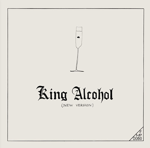 Carl, Rudiger Inc.: King Alcohol (New Version) [2 CDs] (Corbett vs. Dempsey)