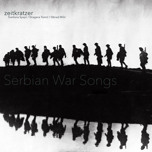 Zeitkratzer / Svetlana Spajic / Dragana Tomic / Obrad Milic: Serbian War Songs [VINYL] (KARLRECORDS)