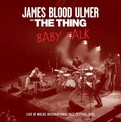 Ulmer, James Blood W/ The Thing: Baby Talk [VINYL] (The Thing Records)